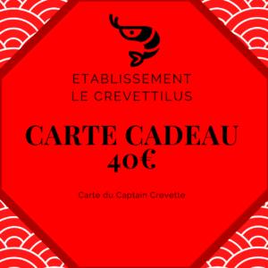 Carte 40 € «Captain Crevette»