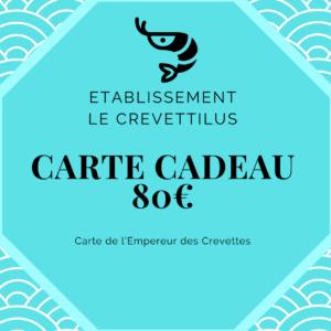 Carte 80 € «Empereur des Crevettes»