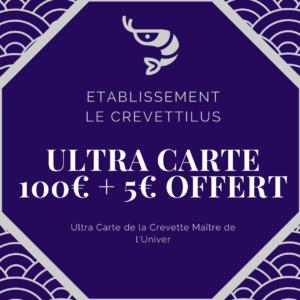 Ultra Carte 100€ + 5€ offert «Crevette Maître de l'univers»