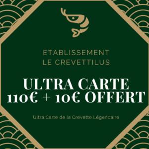 Ultra Carte 110€ + 10€ offert «Crevette Légendaire»